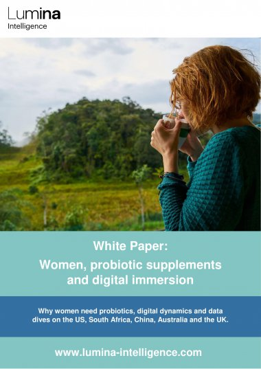Lumina Intelligence Whitepaper - Women, probiotic supplements and digital immersion