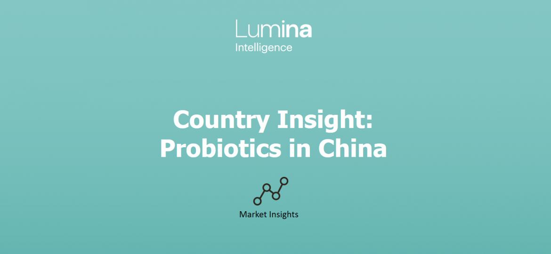 Lumina Intelligence China Probiotics